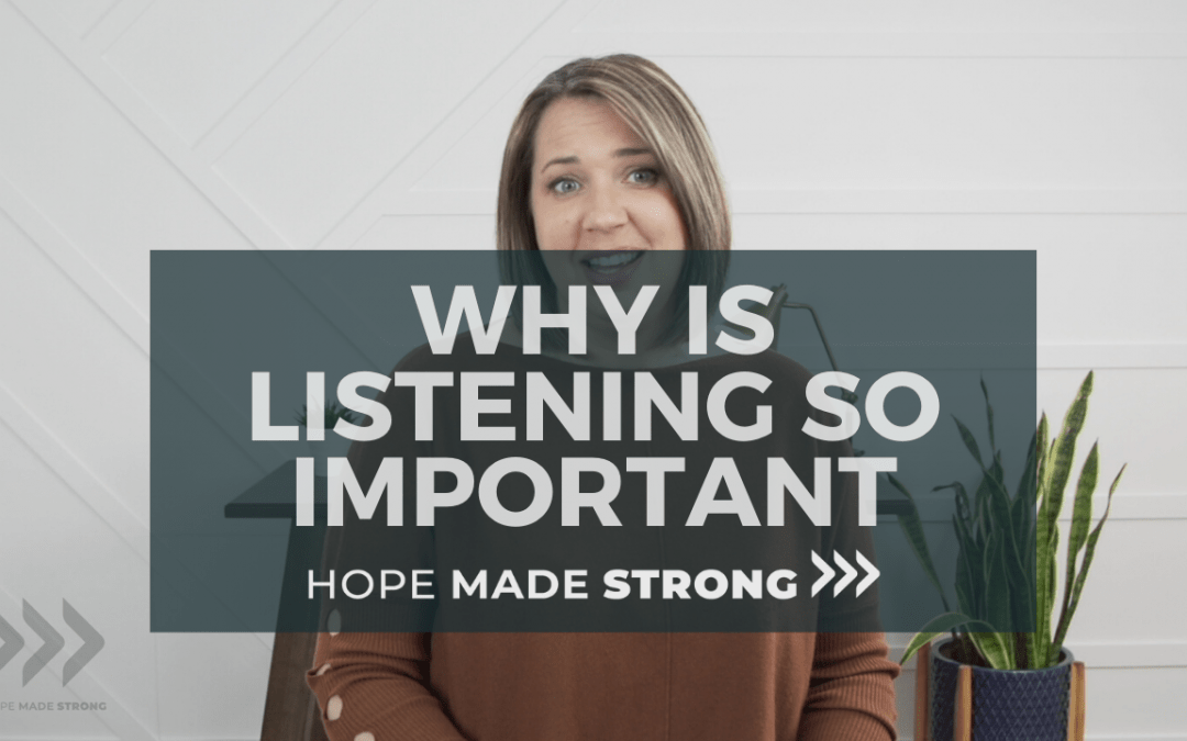 Why is listening so important?