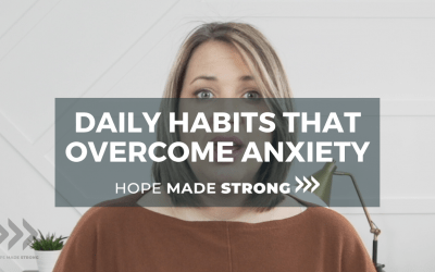 Daily habits that overcome anxiety