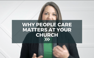 Why people care matters at your church