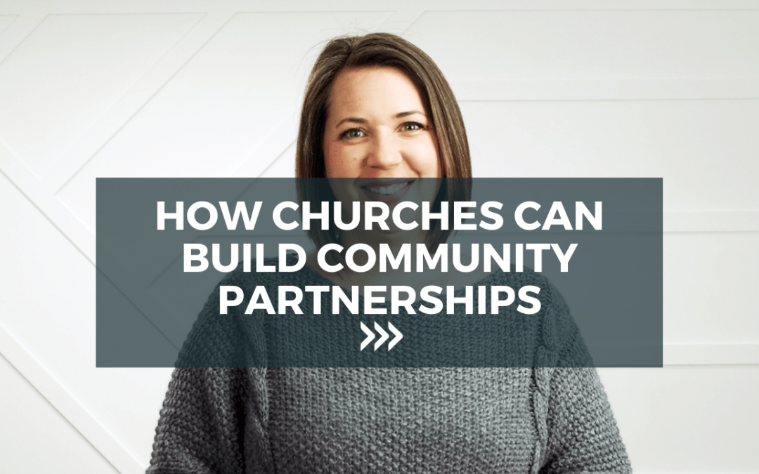 How churches can build community partnerships