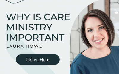 1. Why is Care Ministry Important